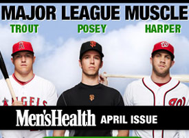 Men's Health - Major League Muscle Campaign